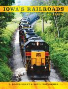 Iowa's Railroads: An Album