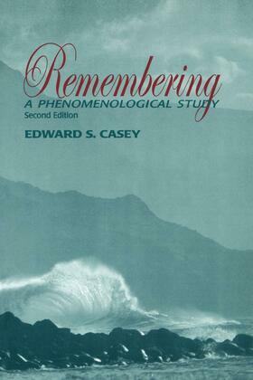 Remembering, Second Edition: A Phenomenological Study