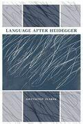 Language after Heidegger