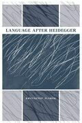 Language after Heidegger
