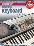 Electronic Keyboard Lessons for Beginners: Teach Yourself How to Play Keyboard (Free Video Available)
