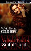 Velvet Tricks, Sinful Treats