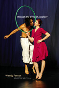 Through the Eyes of a Dancer: Selected Writings