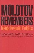 Molotov Remembers: Inside Kremlin Politics