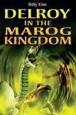 Delroy in the Marog Kingdom: Caribbean Story Books for Children