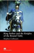 King Arthur and the Knights of the Round Table: Intermediate ELT/ESL Graded Reader