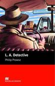 L. A. Detective: Starter ELT/ESL Graded Reader