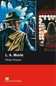 L. A. Movie: Upper Intermediate ELT/ESL Graded Reader