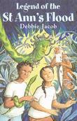 Legend of St Ann's Flood: Caribbean Story Books for Children