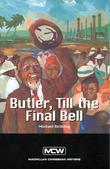 Butler Till the Final Bell: Caribbean Story Books for Children