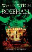 The White Witch of Rosehall: Caribbean Story Books for Children