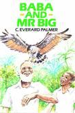 Baba and Mr. Big: Caribbean Story Books for Children
