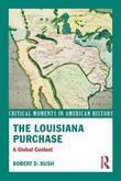 The Louisiana Purchase: A Global Context