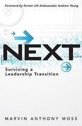 Next: Surviving a Leadership Transition