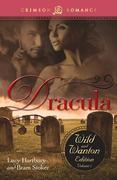 Dracula: The Wild and Wanton Edition, Volume 2