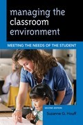 Managing the Classroom Environment: Meeting the Needs of the Student