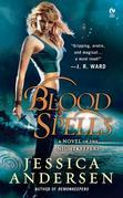 Blood Spells: A Novel of the Nightkeepers