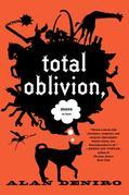Total Oblivion, More or Less: A Novel