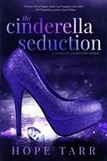 The Cinderella Seduction: A Suddenly Cinderella Novel