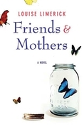 Friends & Mothers
