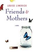 Friends & Mothers