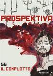 Prospektiva 56 - Il complotto