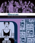Love and Rockets Collection. Locas 3: Perla la loca