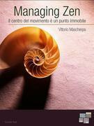 Vittorio Mascherpa - Managing Zen