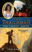The Trailsman #350: High Country Horror