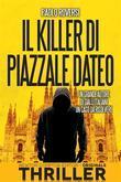 Il killer di piazzale Dateo