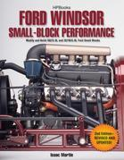 Ford Windsor Small-Block Performance HP1558: Modify and Build 302/5.0L ND 351W/5.8L Ford Small Blocks