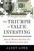 The Triumph of Value Investing: Smart Money Tactics for the Postrecession Era