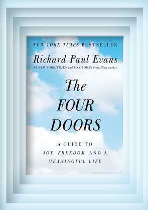 The Four Doors: A Guide to Joy, Freedom, and a Meaningful Life