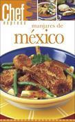 Manjares De Mexico