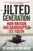 Welcome to the Jilted Generation: Young Britain in 2013