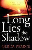 Long Lies the Shadow
