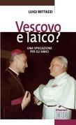 Vescovo e laico?