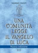 Una comunità legge il Vangelo di Luca