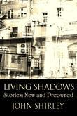 Living Shadows: Stories: New & Preowned