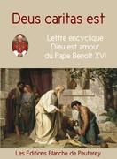 Deus Caritas est - Dieu est amour