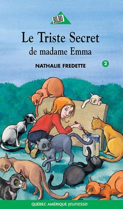 Les tristes secrets de madame Emma
