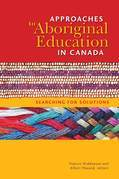 Approaches to Aboriginal Education in Canada