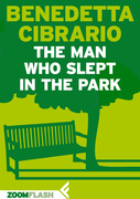 The Man Who Slept in the Park