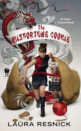 The Misfortune Cookie: Book Six of Esther Diamond