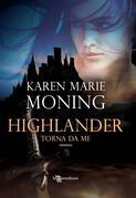 Karen Marie Moning - Highlander - Torna da me