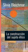 La construcción del sujeto ético