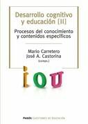 Desarrollo cognitivo y educación. Tomo 2