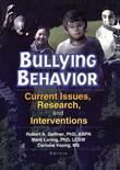 Bullying Behavior: Current Issues, Research, and Interventions