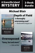 Granville Island Mysteries 2-Book Bundle: Depth of Field / Overexposed