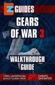 Gears of War 3 Guide: Walkthrough Guide